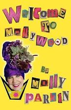 Welcome to Mollywood, Molly Parkin, Excellent Book