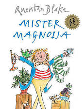 Mister Magnolia by Quentin Blake (Paperback) Full Size