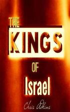 The Kings of Israel : Timeline and List of the Kings of Israel in Order by...