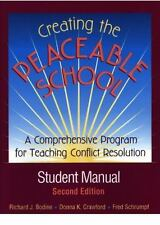 Creating the Peaceable School: A Comprehensive Program for Teaching Conflict Res