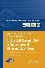 Coping with Drought Risk in Agriculture and Water Supply Systems: Drought Manage
