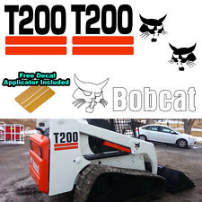 Bobcat T200 T 200 Skid Steer Set Vinyl Sticker 5 PC SET + FREE DECAL APPLICATOR