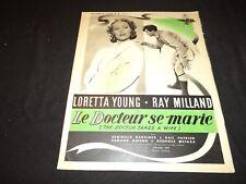 LE DOCTEUR SE MARIE  Loretta Young scenario presse cinema 1945