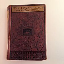 The Longfellow Birthday Book 1882 HC with signature entries