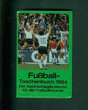 Fußball Taschenbuch Nachschlagekalender für Fußballfreunde Kalender 1984 Fotos