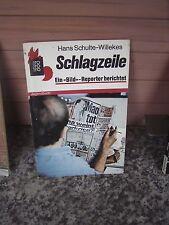 Schlagzeile, von Hans Schulte-Willekes