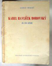 Karel Havlicek Borovsky Po Sto Letech 1956 Adolf Mokry Czech Language