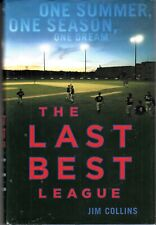 THE LAST BEST LEAGUE (2004) Jim Collins - Cape Cod Summer Baseball League