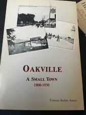 Oakville, a Small Town 1900-1930 by Frances Robin Ahern (1981, Book ONTARIO