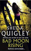 Bad Moon Rising, Quigley, Sheila, Very Good Book