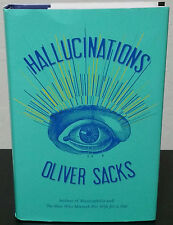 Hallcinations by Oliver Sacks- Signed 1st Hardcover Edition