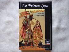BORODINE Alexandre / L'AVANT-SCENE OPERA N°168. LE PRINCE IGOR.