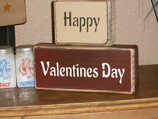HAPPY VALENTINE'S DAY   primitive shelf sitter