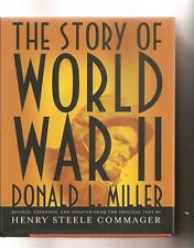 THE STORY OF WORLD WAR II by DONALD L. MILLER SIGNED Copy BY AUTHOR 2001 HCDJ
