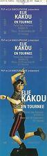 RARE / TICKET SPECTACLE HUMOUR COMIQUE LIVE - ELIE KAKOU A BIARRITZ 1996