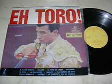 EH TORO! MUSIC FROM THE BULL RING 60s SPANISH STEREO LP MEGA AUDIOPHILE SOUNDS