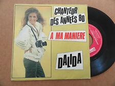 """DISQUE  45T DE DALIDA   """" CHANTEUR DES ANNEES 80 """""""