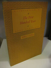 THE FIRST HUNDRED YEARS Association of Book Travelers 1884-1984 Chaney Near Fine
