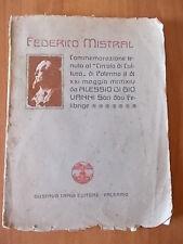 Alessio Di Giovanni FEDERICO MISTRAL 1° ed. Gustavo Travi 1915