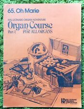 Oh Marie - Hal Leonard Organ Adventure Pt.2 No.65 All Organs - 2 pages 1973