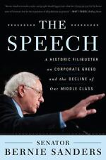 The Speech: A Historic Filibuster on Corporate Greed and the Decline of Our