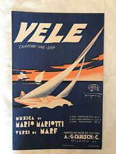 SPARTITO MUSICALE VELE CANZONE ONE-STEP MARIO MARIOTTO MARF CARISCH 1931