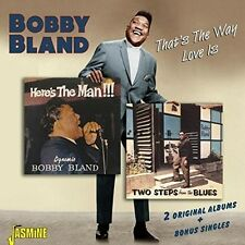 Thats The Way Love Is:2 Original Albums - Bobby Bland (2015, CD NEUF)