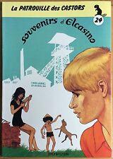 LA PATROUILLE DES CASTORS Tome 24 Souvenirs d'Elcasino EO 1984 Excellent état
