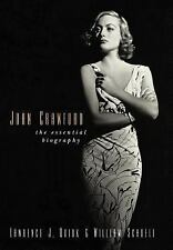 Joan Crawford : The Essential Biography by William Schoell and Lawrence J....