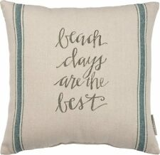 Beach Days are the Best Pillow 16 x 16 Primitives by Kathy Home Decor
