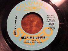 45 RPM Vinyl Lesley Duncan HELP ME JESUS Columbia Records 4-45549 RADIO PROMO