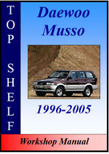 ssangyong daewoo musso workshop repair manual download all 1999 onwards models covered