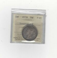 **1872H Inverted A/V**, ICCS Graded Canadian 50 Cent, **F-15**