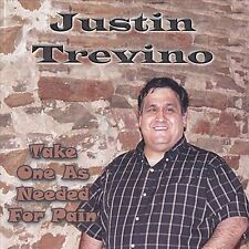 Justin Trevino-Take One As Needed For Pain CD NEW