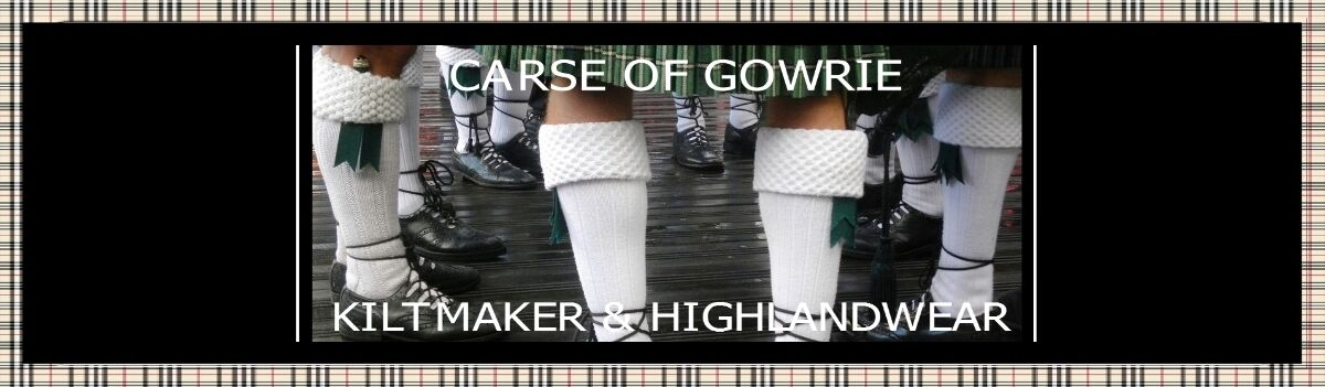 CARSE OF GOWRIE Kilts and Kiltmaker