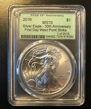 2016 American Silver Eagle PCGS MS70 30th Anniv First Day WP Strike 1 of 2016