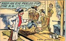 "COMIC MILITARY WW2 Linen  Postcard ""Keep an eye Peeled for the KD!!"""
