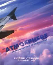 The Atmosphere: An Introduction to Meteorology 12th Edition