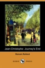 Jean-Christophe: Journey's End (dodo Press): By Romain Rolland