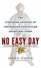 No Easy Day: The Firsthand Account of the Mission