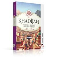 KHADIJAH - Mother of History's Greatest Nation¬ Learning Roots for Kids,Hardback
