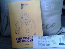 Fur coat and no knickers programme and ticket 1994