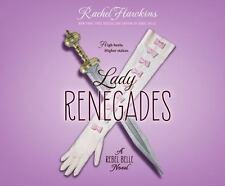 Lady Renegades by Rachel Hawkins (2016, CD, Unabridged)