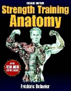 Strength Training Anatomy by Frederic Delavier Paperback Book The Cheap Fast