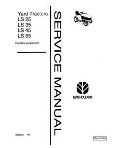 NEW HOLLAND LS25 LS35 LS45 LS55 TRACTOR SERVICE MANUAL SERVICE MANUAL