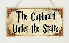 The Cupboard Under The Stairs Plaque Sign Gift - Harry Potter Room House Present