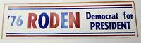1970s Vintage Roden Democrat President Americana Campaign Decal Bumper Sticker