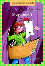 Junie B., First Grader: Shipwrecked No. 6 by Barbara Park (2004, Hardcover)