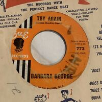 45rpm BARBARA GEORGE-THE RECIPE (FOR PERFECT FOOLS)/TRY AGAIN-SUE 773 POPCORN