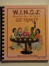 W.i.n.o.s. (Women in Need of Sanity) Go Tapas!